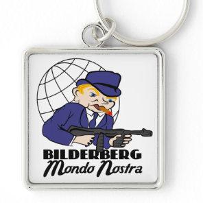 Bilderberg Mondo Nostra Keychain