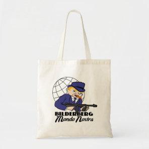 Bilderberg Mondo Nostra Tote Bag