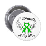Bile Duct Cancer In Memory of My Hero 2 Inch Round Button