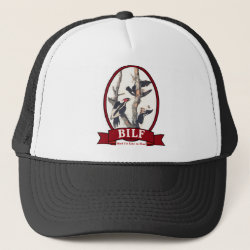Trucker Hat with BILF design
