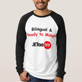 Bilingual and Ready to Mingle T-Shirt