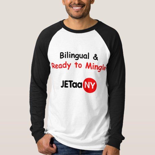 Bilingual and Ready to Mingle T-Shirt