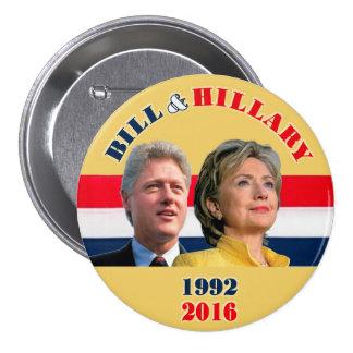 Bill 1992 y Hillary 2016 Pin Redondo De 3 Pulgadas