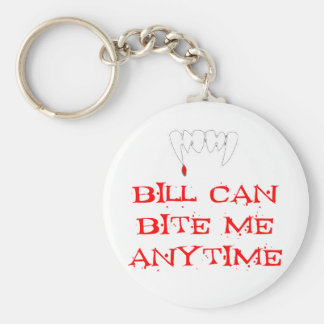 Bill can bite me ANYTIME Basic Round Button Keychain