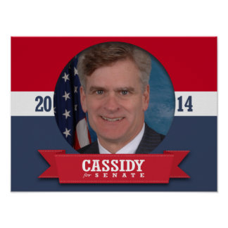 BILL CASSIDY CAMPAIGN POSTER