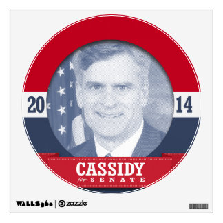 BILL CASSIDY CAMPAIGN ROOM DECALS