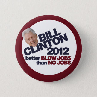 Bill Clinton 2012 Button