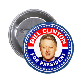 Bill Clinton For President Pinback Button