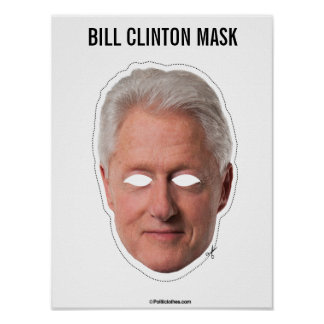 Bill Clinton Mask Cutout Poster