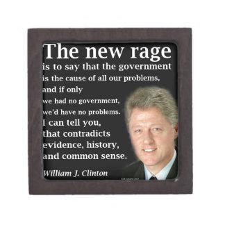 Bill Clinton No Government Quote Keepsake Box