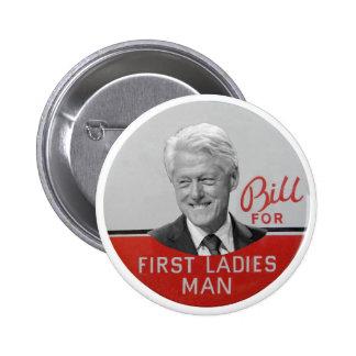 Bill Clinton para la primera señora Pin Redondo De 2 Pulgadas