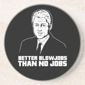 Bill Clinton: Un mejor Blowjobs que ningún trabajo Posavaso Para Bebida