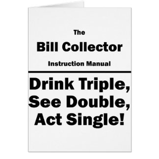 bill collector greeting cards