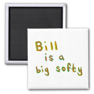 Bill is a big softy fun colorful painting name art magnet