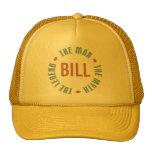Bill Man Myth Legend Customizable Hats