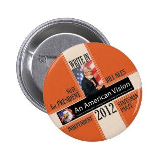 Bill Nees para el presidente 2012 Pin