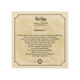 Bill of Rights - 5th Amendement rustic wall plaque Wood Print