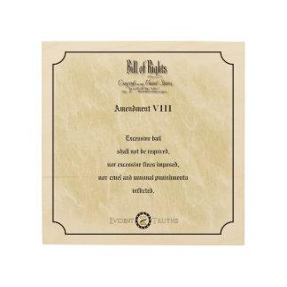 Bill of Rights - 8th Amendment rustic wall plaque Wood Print