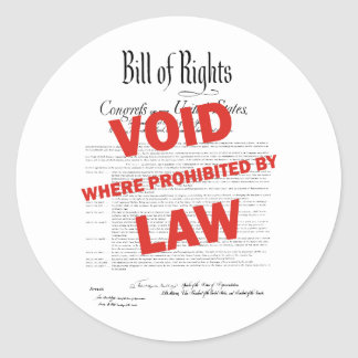 Bill of Rights -VOID Classic Round Sticker