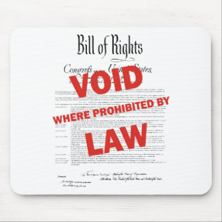 Bill of Rights -VOID Mousepads