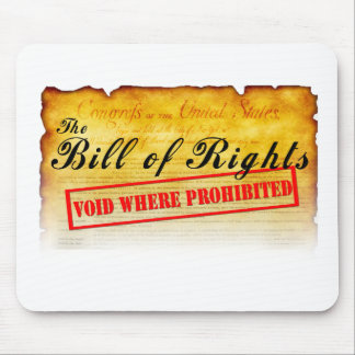 Bill of Rights - Void where prohibited Mousepad