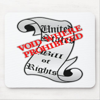 Bill Of Rights Void Where Prohibited Mouse Mat