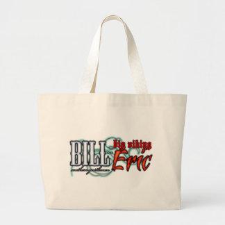 Bill or Eric? Large Tote Bag