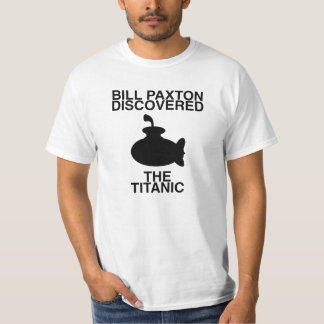Bill Paxton Discovered The Titanic Shirts