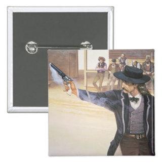 """""""Bill salvaje"""" Hickok (1837-76) demuestra su marca Pin Cuadrada 5 Cm"""