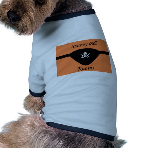 Bill Scurvy sabe Camiseta Con Mangas Para Perro
