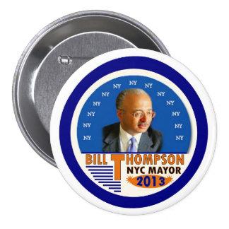 Bill Thompson para el alcalde de NYC en 2013 Pin Redondo De 3 Pulgadas