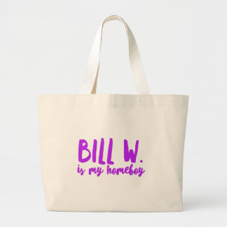 bill w large tote bag