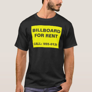 Billboard for rent T-Shirt