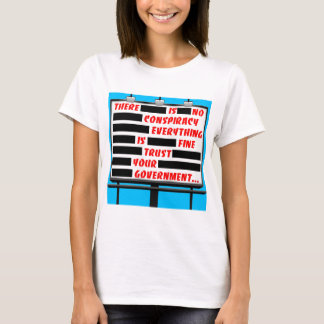 Billboard Trust Your Government T-Shirt
