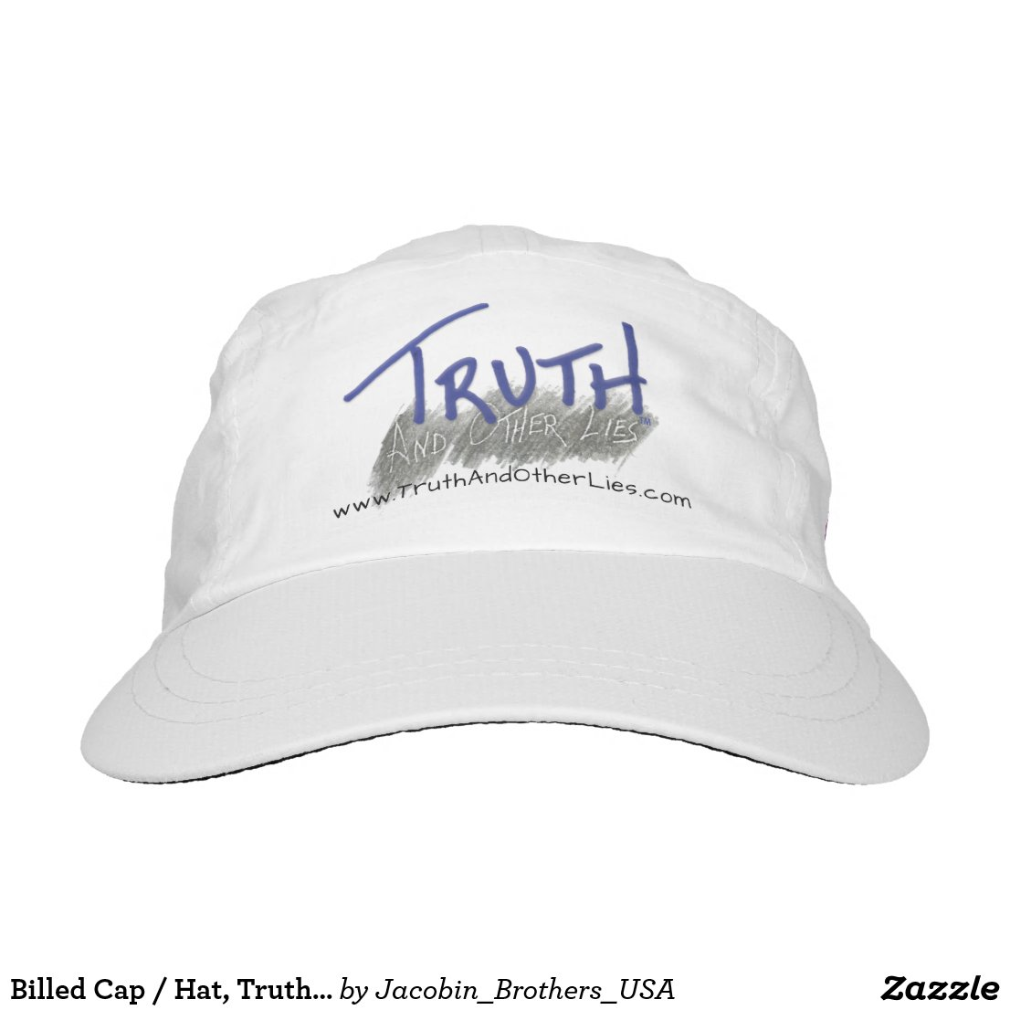 Billed Cap / Hat, Truth and Other Lies™