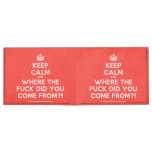 [Crown] keep calm and where the fuck did you come from?!  Billfold wallet