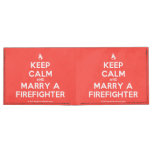 [Campfire] keep calm and marry a firefighter  Billfold wallet