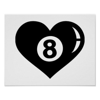Billiards eight ball heart poster