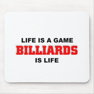 Billiards is life mouse pad
