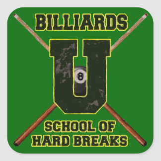 Billiards U School of Hard Breaks Square Sticker