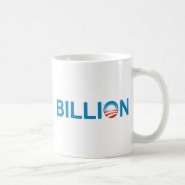 Billion Coffee Mug