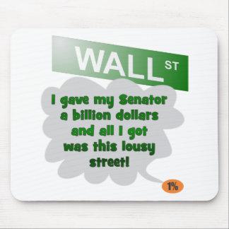 Billion Dollar Street 99% Mouse Pad