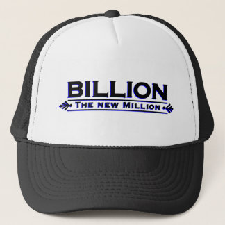 Billion The New Million Trucker Hat