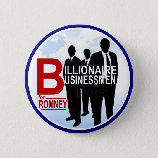 Billionaire Businessmen for Romney Button