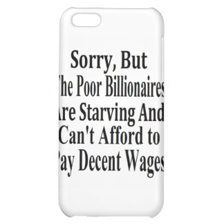 Billionaires Can't Afford To Pay Decent Wages Case For iPhone 5C