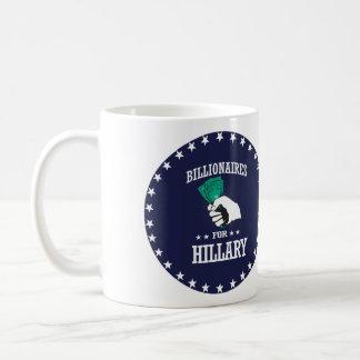 BILLIONAIRES FOR HILLARY COFFEE MUG