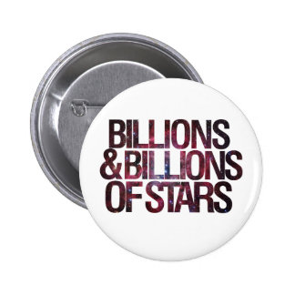 Billions and Billions of Stars Pinback Button
