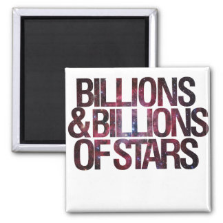 Billions and Billions of Stars Refrigerator Magnet