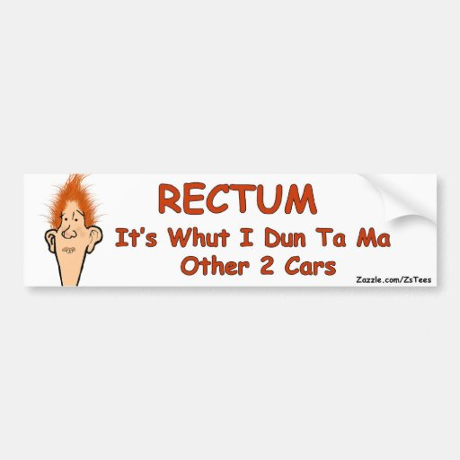 Billy Bob-Rectum Car Bumper Sticker