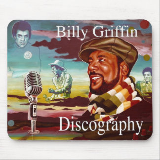 Billy Griffin Discography Mouse Pad